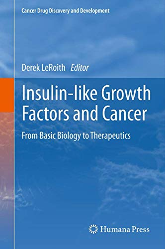 Insulin-like Growth Factors and Cancer: Derek LeRoith