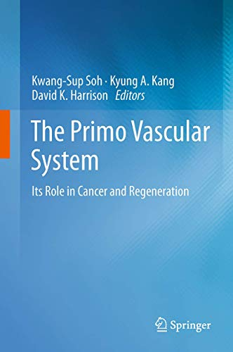The Primo Vascular System: Kwang-Sup Soh