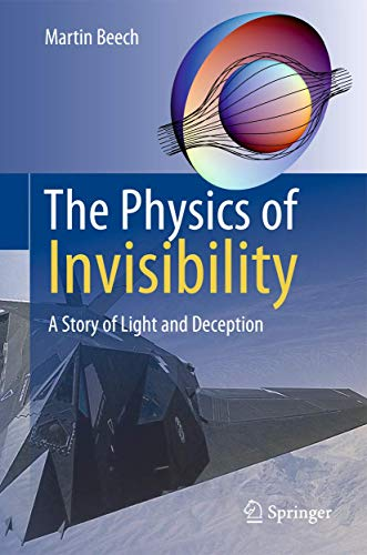 9781461406150: The Physics of Invisibility: A Story of Light and Deception