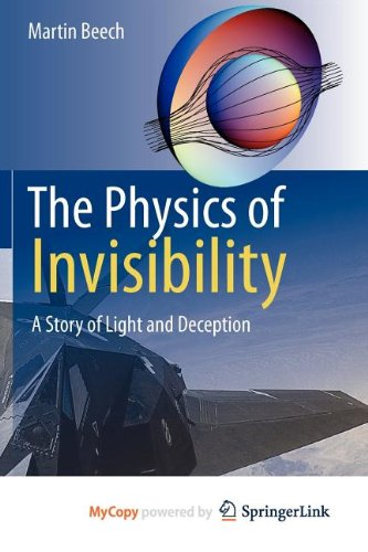 9781461406174: The Physics of Invisibility: A Story of Light and Deception