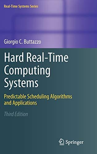 Hard Real-Time Computing Systems: Giorgio C. Buttazzo