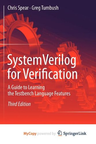 9781461407164: SystemVerilog for Verification: A Guide to Learning the Testbench Language Features