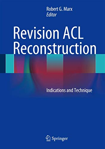 Revision ACL Reconstruction: Robert Marx