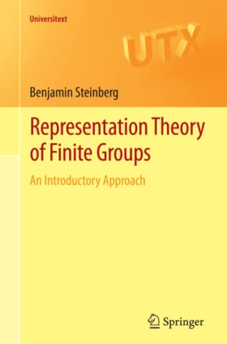 9781461407751: Representation Theory of Finite Groups: An Introductory Approach (Universitext)
