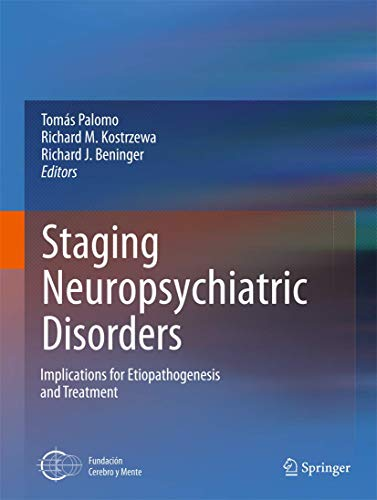 Staging Neuropsychiatric Disorders (Hardcover)