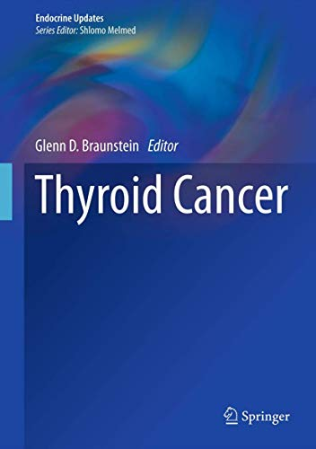 Thyroid Cancer: Glenn D. Braunstein