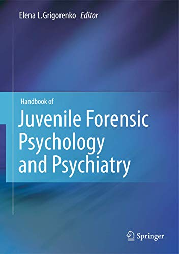9781461409045: Handbook of Juvenile Forensic Psychology and Psychiatry