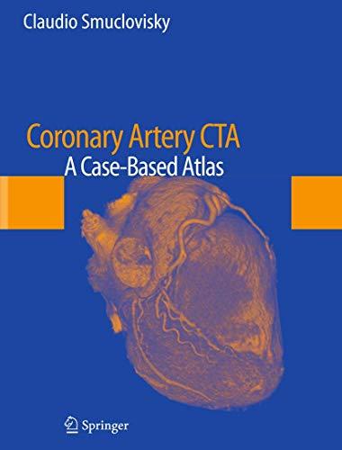 9781461409496: Coronary Artery CTA: A Case-Based Atlas