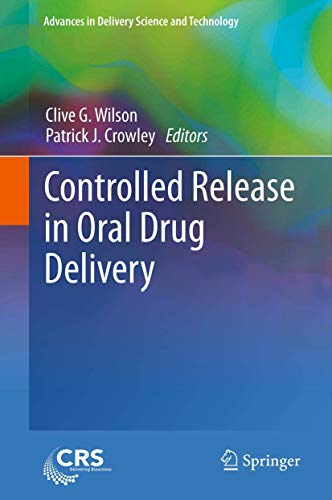 Controlled Release in Oral Drug Delivery (Advances in Delivery Science and Technology)