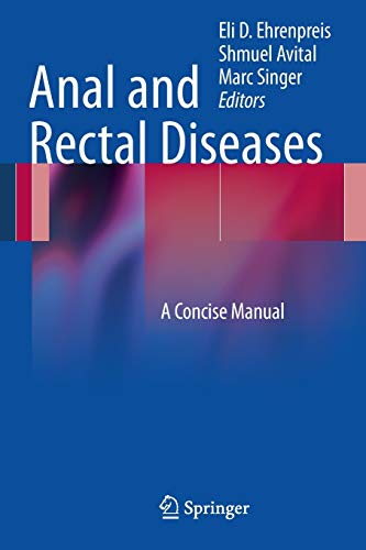 9781461411017: Anal and Rectal Diseases: A Concise Manual