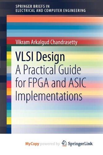 9781461411215: VLSI Design: A Practical Guide for FPGA and ASIC Implementations
