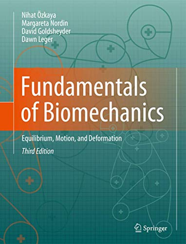 9781461411499: Fundamentals of Biomechanics: Equilibrium, Motion, and Deformation