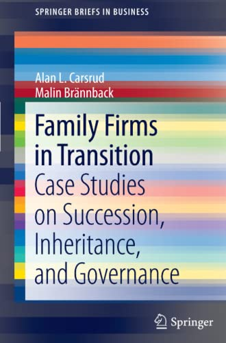 Family Firms In Transition: Case Studies on: Carsrud, Alan L.