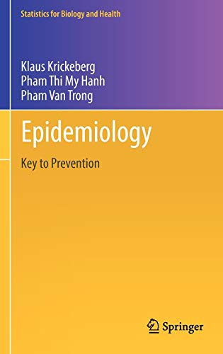 9781461412045: Epidemiology: Key to Prevention (Statistics for Biology and Health)
