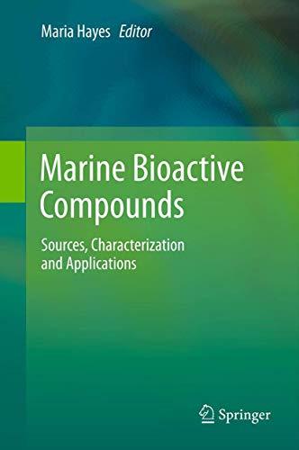 Marine Bioactive Compounds: Maria Hayes