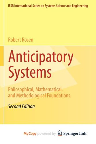 9781461412700: Anticipatory Systems: Philosophical, Mathematical, and Methodological Foundations