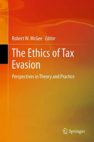 The Ethics of Tax Evasion: Robert W. McGee
