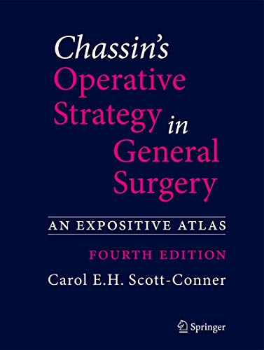 Chassin's Operative Strategy in General Surgery (Hardcover): Scott Conner