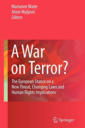 9781461413950: A War on Terror?: The European Stance on a New Threat, Changing Laws and Human Rights Implications