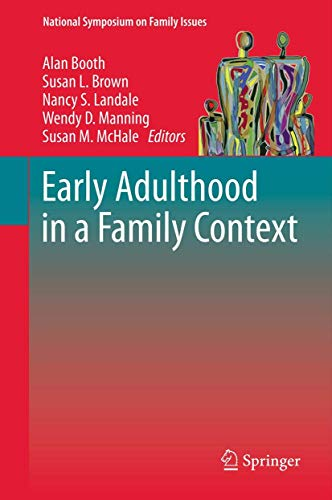 9781461414353: Early Adulthood in a Family Context (National Symposium on Family Issues)