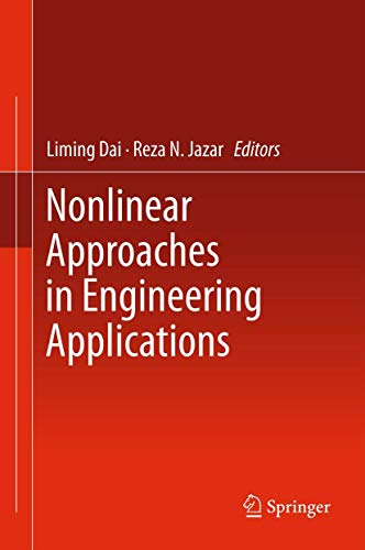 Nonlinear Approaches in Engineering Applications: Liming Dai