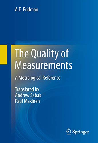 9781461414773: The Quality of Measurements: A Metrological Reference