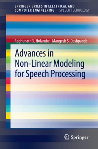 9781461415046: Advances in Non-Linear Modeling for Speech Processing (Springer Briefs in Electrical and Computer Engineering: Speech Technology)