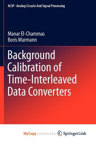 9781461415121: Background Calibration of Time-Interleaved Data Converters
