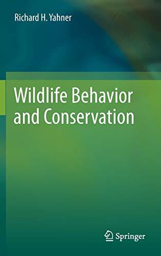 9781461415152: Wildlife Behavior and Conservation