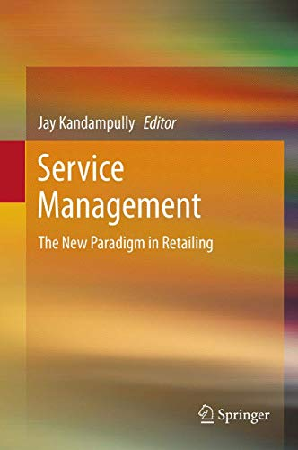 9781461415534: Service Management: The New Paradigm in Retailing
