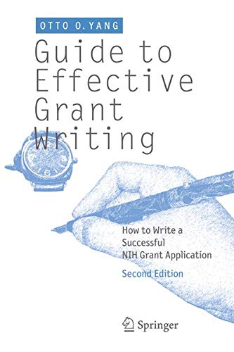 9781461415817: Guide to Effective Grant Writing: How to Write a Successful Nih Grant Application