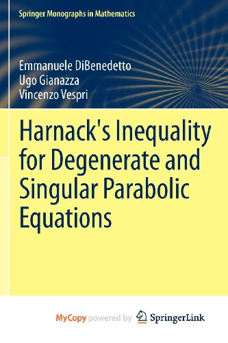 9781461415855: Harnack's Inequality for Degenerate and Singular Parabolic Equations