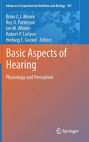 9781461415893: Basic Aspects of Hearing: Physiology and Perception (Advances in Experimental Medicine and Biology)