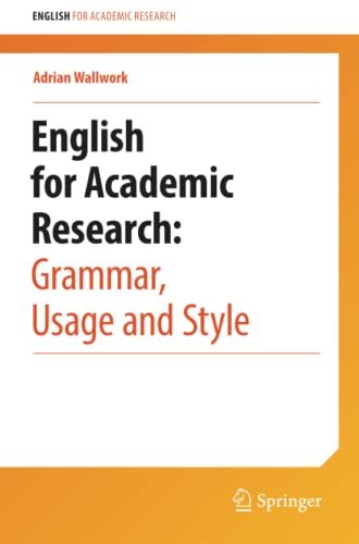 9781461415923: English for Academic Research: Grammar, Usage and Style