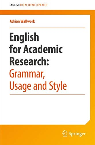 9781461415930: English for Research: Usage, Style, and Grammar