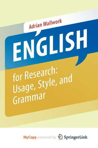 9781461415947: English for Research: Usage, Style, and Grammar
