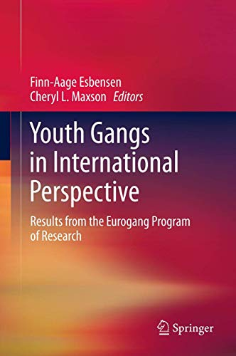 9781461416586: Youth Gangs in International Perspective: Results from the Eurogang Program of Research