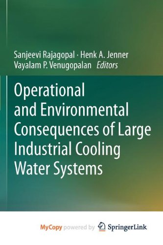 9781461416999: Operational and Environmental Consequences of Large Industrial Cooling Water Systems