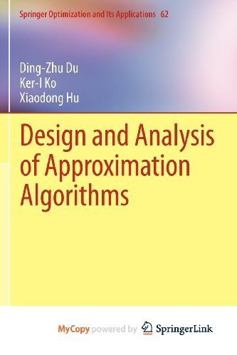 9781461417026: Design and Analysis of Approximation Algorithms