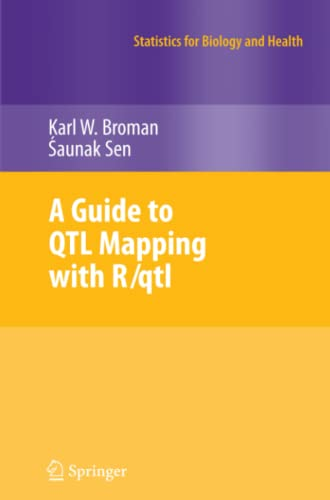 9781461417088: A Guide to QTL Mapping with R/qtl (Statistics for Biology and Health)