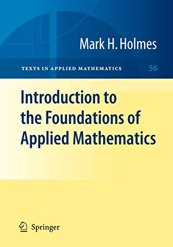 9781461417132: Introduction to the Foundations of Applied Mathematics (Texts in Applied Mathematics)