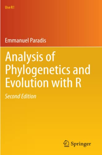 Analysis of Phylogenetics and Evolution with R (Use R!): Emmanuel Paradis
