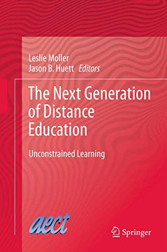 9781461417842: The Next Generation of Distance Education: Unconstrained Learning