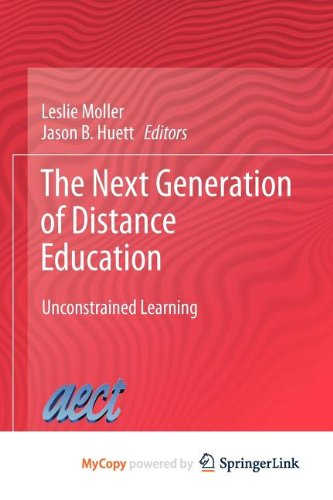 9781461417866: The Next Generation of Distance Education: Unconstrained Learning