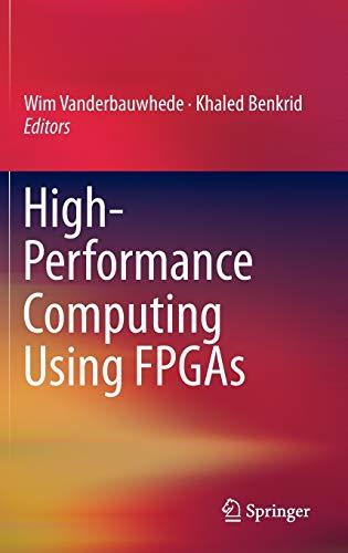 9781461417903: High-Performance Computing Using FPGAs