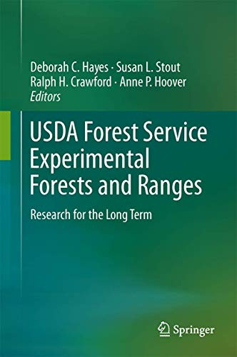 9781461418177: USDA Forest Service Experimental Forests and Ranges: Research for the Long Term