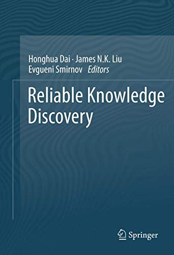 Reliable Knowledge Discovery (Hardback)