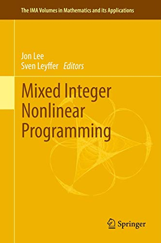 Mixed Integer Nonlinear Programming: Jon Lee