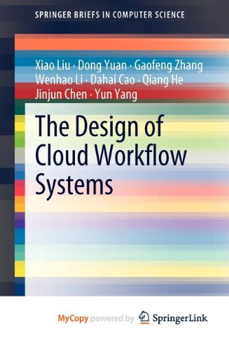 9781461419341: The Design of Cloud Workflow Systems