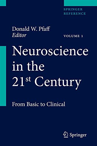 Neuroscience in the 21st Century: From Basic to Clinical:5 volume set